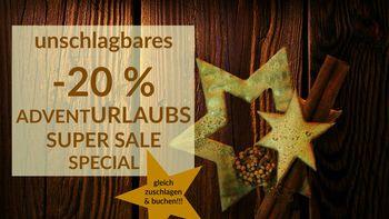 -20% ADVENT SUPER SALE Special | ab 2 ÜN bis 22.12.17